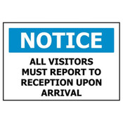 Pro Sign Notice All Visitors Please Report To Office 450x300